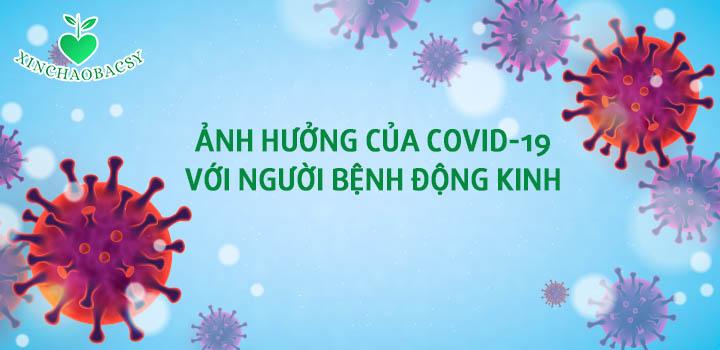 Covid-19 và người bệnh động kinh: Giải đáp 5 câu hỏi thường gặp!